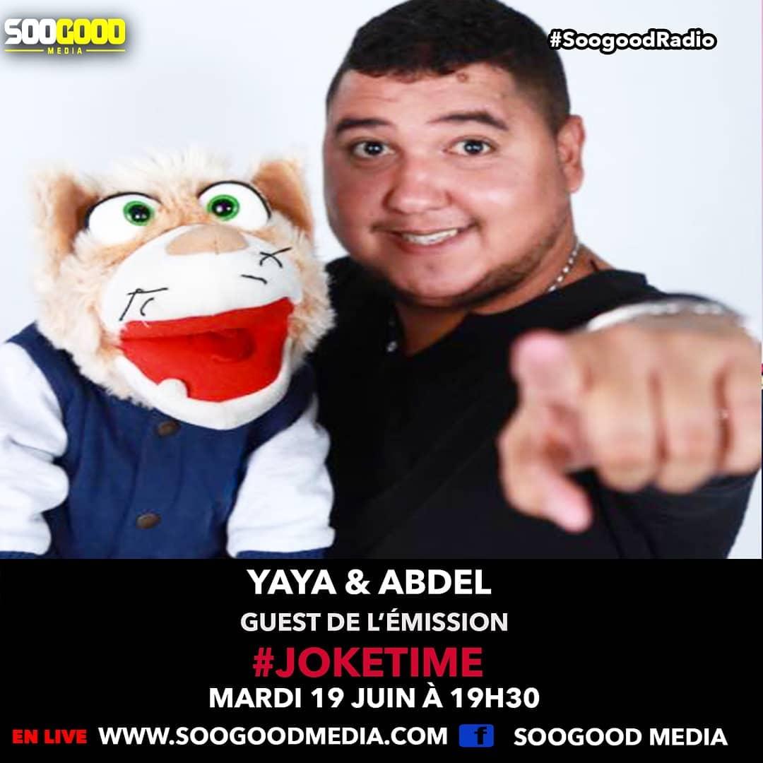 [Joke Time] guest: l'humoriste et ventriloque Yaya & Abdel